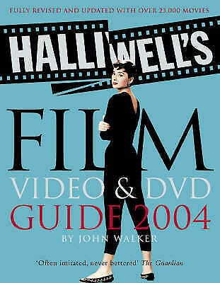 Halliwell's Film, Video & DVD Guide 2004 By John Walker (19th Edition)  • 2£