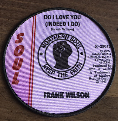 FRANK WILSON - DO I LOVE YOU - New Iron On/Sew On Patch Northern Soul Scene   • 3.50£