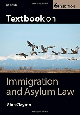 Textbook On Immigration And Asylum Law 6/e, Clayton, Gina, Used; Good Book • 5.24£