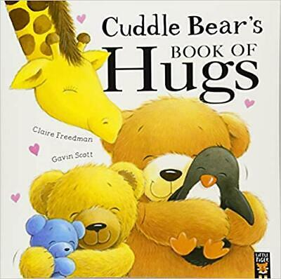 Cuddle Bear's Book Of Hugs By Claire Freedman NEW (Paperback) Childrens Book • 5.75£