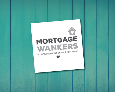 New Home Card - Mortgage Wankers - Fun - Humour | House Warming |congratulations • 3.29£