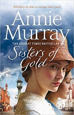 Sisters Of Gold By Annie Murray NEW (Paperback) Fiction Book • 5.75£