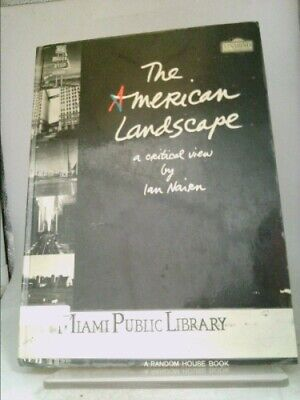 The American Landscape: A Critical View  (1st Ed) By Nairn, Ian • 20.03£