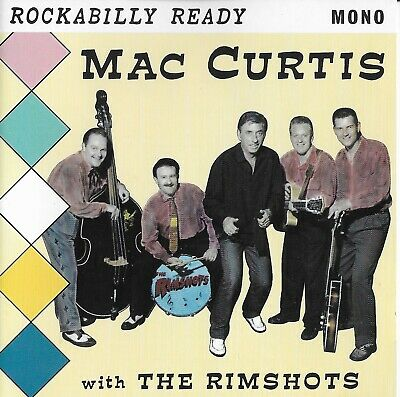 Mac Curtis & The Rimshots - Rockabilly Ready  [ CD ]  • 20.78£