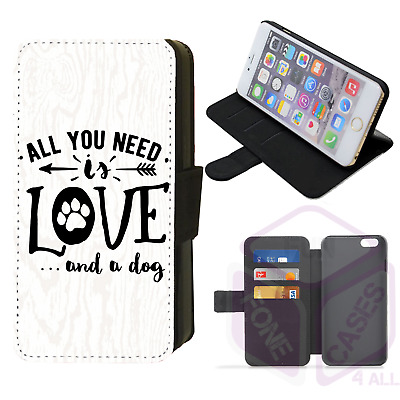 £8.99 • Buy ALL YOU NEED IS LOVE AND A DOG Flip Phone Case IPhone Galaxy 4 5 6 7 8 9 10 X