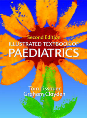 Illustrated Textbook Of Paediatrics (Illustrated Colour Text), Tom Lissauer, Gra • 3.29£