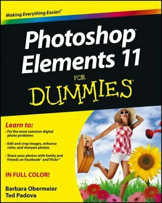 £3.30 • Buy Photoshop Elements 11 For Dummies By Barbara Obermeier; Ted Padova