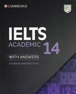 £19.94 • Buy Cambridge English IELTS 14 ACADEMIC Practice Tests With Answers 2019 @NEW@