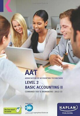 Basic Accounting - Combined Text And Workbook: Volume II (Aat Study Text Workboo • 3.29£