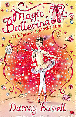 £3.98 • Buy Delphie And The Masked Ball Magic Ballerina By Darcey Bussell NEW Paperback Book