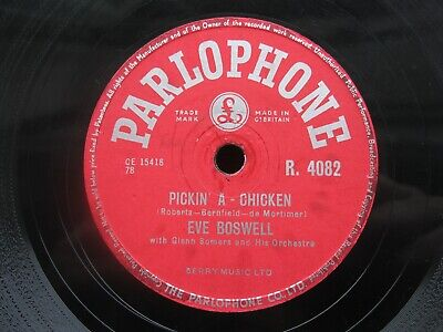 £2.50 • Buy Eve Boswell 78 Rpm Pickin' A-chicken / Blue Star 1955 Uk Parlophone R.4082