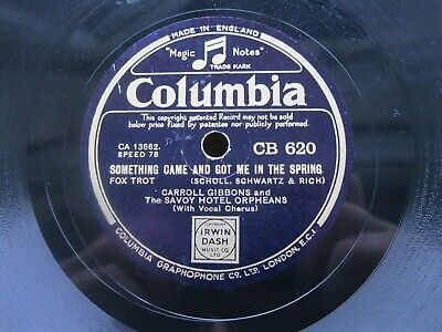 Carroll Gibbons & The Savoy Hotel Orpheans 78 Rpm You're Mine, You! Col Cb620 • 10£