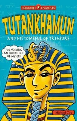Tutankhamun And His Tombful Of Treasure (Horribly Famous), Cox, Michael, Very Go • 2.29£