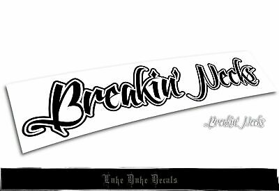 $2.04 • Buy Breakin' Necks Car Decal Sticker [ Jdm Euro Drift Slammed Race Vinyl Accent]