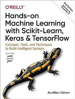 Hands-On Machine Learning With Scikit-Learn, Keras, And Tensorflow : Concepts... • 38.88£