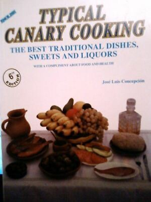 £4 • Buy Typical Canary Cooking : The Best Traditional Dishes, Sweets And Liquors, Concep