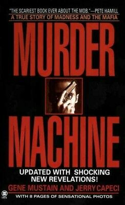 Murder Machine : A True Story Of Murder, Madness, And The Mafia, Paperback By... • 9£