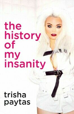 $ CDN18.19 • Buy History Of My Insanity, Paperback By Paytas, Trisha, Like New Used, Free P&P ...
