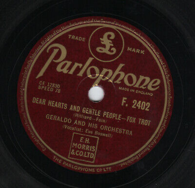 £38.25 • Buy 10  78 Geraldo  Dear Hearts And Gentle People  PARLOPHONE F.2402 Voc Eve Boswell