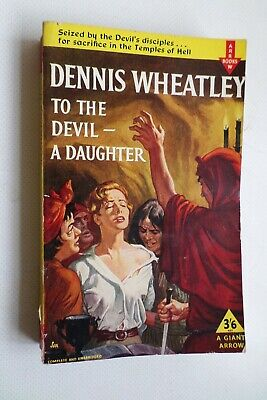 Dennis Wheatley To The Devil A Daughter 1961 Paperback • 6£