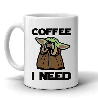 $12.55 • Buy Baby Yoda  Coffee I Need, Coffee Mug Star Wars