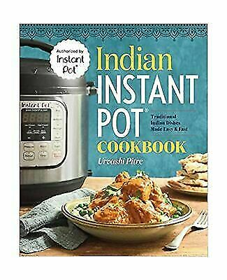 $9.87 • Buy Indian Instant Pot Cookbook: Traditional Indian Dishes Made Easy And Fast