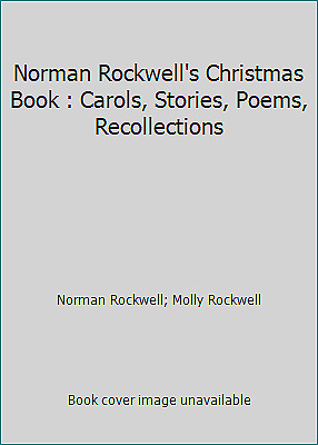 $ CDN5.22 • Buy Norman Rockwell's Christmas Book : Carols, Stories, Poems, Recollections