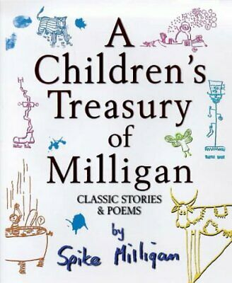 A Children S Treasury Of Milligan  Classic Stories And Poems • 8.35£
