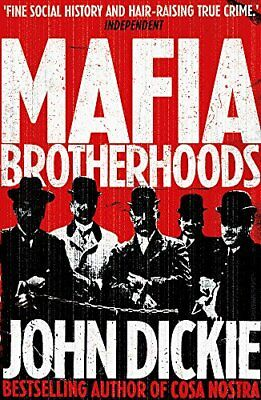 Mafia Brotherhoods Camorra  Mafia  'ndrangheta: The Rise  New Paperback Book • 10.96£