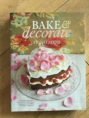 Bake & Decorate Cook Book By Fiona Cairns • 6.99£