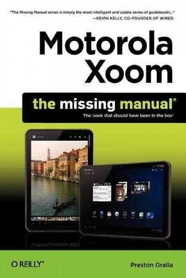 AU25.60 • Buy Motorola Xoom : The Missing Manual; Includes QR (Quick Response) Codes For Us...