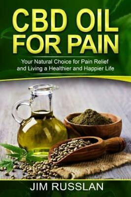 AU32.69 • Buy CBD Oil For Pain: Your Natural Choice For Pain Relief And Living A Healthier ...