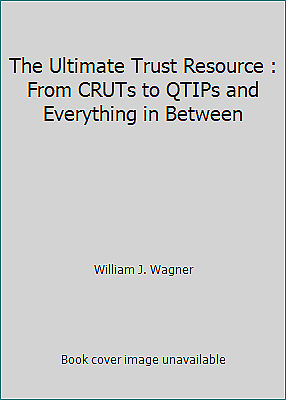 $ CDN20.36 • Buy The Ultimate Trust Resource : From CRUTs To QTIPs And Everything In Between