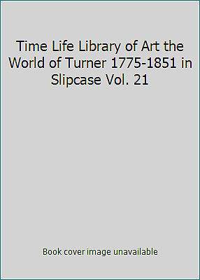 Time Life Library Of Art The World Of Turner 1775-1851 In Slipcase Vol. 21 • 3.13£