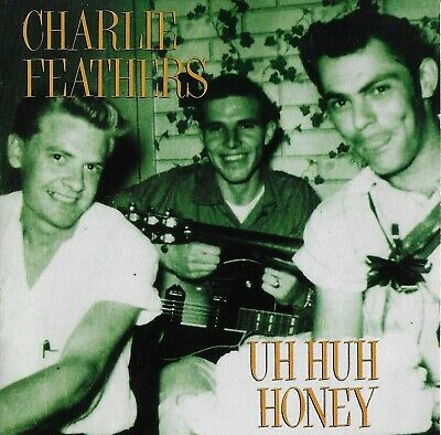 £15.49 • Buy Charlie Feathers  -  Uh Huh Honey   [ CD Norton Records ]