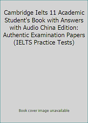 £5.15 • Buy Cambridge Ielts 11 Academic Student's Book With Answers With Audio China...