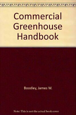 £10.81 • Buy The Commercial Greenhouse Handbook