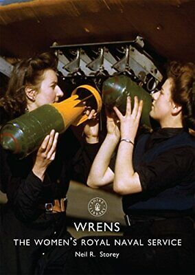 WRNS: The Women?s Royal Naval Service (Shire Library) New Paperback Book • 8.97£