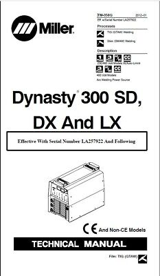 $75 • Buy Miller Dynasty 300 Dx Effective With La 257922 And Following Service Manual
