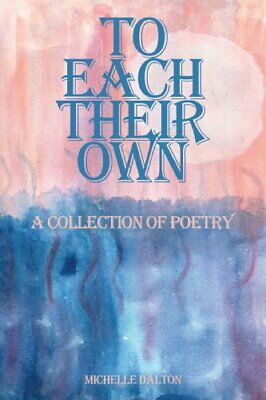 £2.87 • Buy To Each Their Own  A Collection Of Poetry