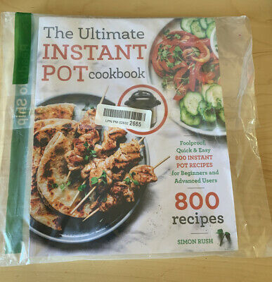 $12.97 • Buy The Ultimate Instant Pot Cookbook Foolproof Quick Easy 800 Recipes Paperback