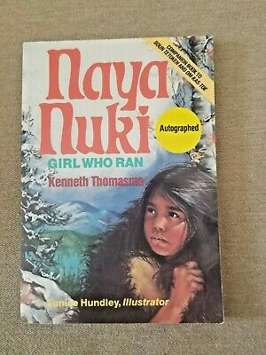 $ CDN31.70 • Buy Thomasma, Kenneth Naya Nuki Shoshone Girl Who Ran Signed Paperback