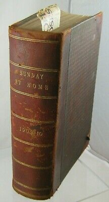 Sunday At Home 1909-10 By The Religious Tract Society • 15£
