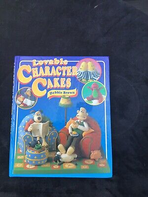 Lovable Character Cakes Debbie Brown Hardback Book Rupert Wallace & Gromit Babar • 5.50£