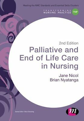 Palliative And End Of Life Care In Nursing (Transforming Nurs New Paperback Book • 25.31£