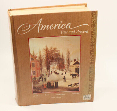 $25.45 • Buy AMERICA PAST AND PRESENT - Hardcover College Textbook-  **Third Edition**