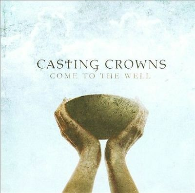 $2.99 • Buy Casting Crowns - Come To The Well (CD, Oct-2011, Reunion) Christian
