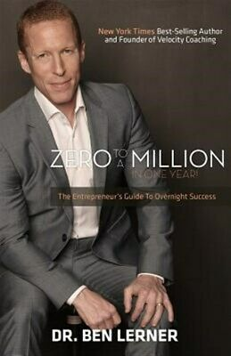 AU20.70 • Buy Zero To A Million In One Year : An Entrepreneur's Guide To Overnight Success,...