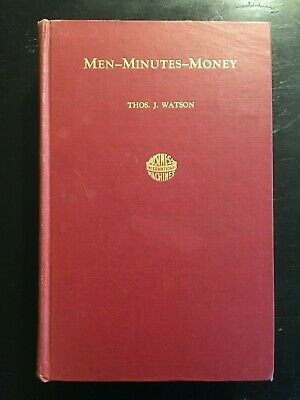 1934 IBM Thomas J Watson MEN, MINUTES, MONEY International Business Machines • 89.41£
