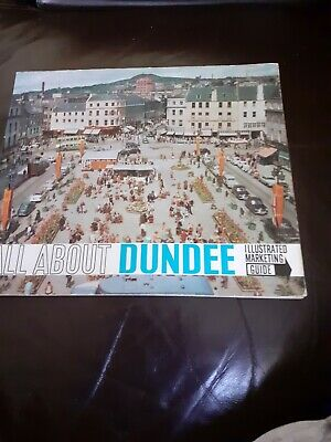 Dundee Illustrated  Marketing Guide From 1960s Book • 3.29£